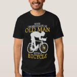 Never Underestimate Bicycle Old Man Tee Shirt