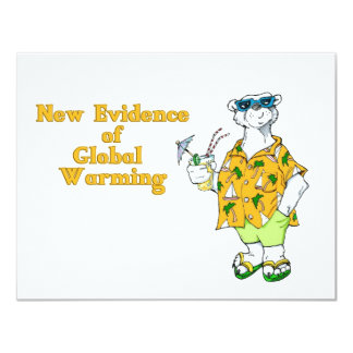 New Evidence of Global Warming 11 Cm X 14 Cm Invitation Card