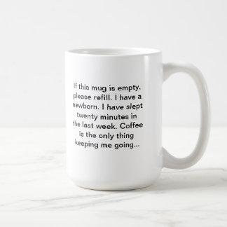 Newborns are a handful. You need coffee! Basic White Mug