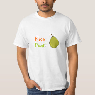 Nice Pear! Fruity Design T Shirts