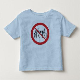 No Cheek Pinching T Shirt
