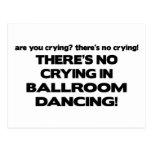 No Crying - Ballroom Dancing Postcard