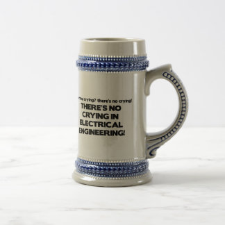 No Crying in Electrical Engineering Beer Steins
