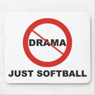 No Drama Just Softball Mouse Pad