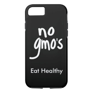 """No GMO's Eat Healthy Black White Promotion iPhone 7 Case"