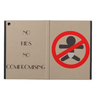 No Kids No Comproming iPad Air Case - No Kickstand