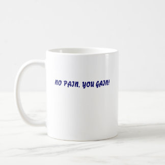 NO PAIN, YOU GAIN!, NO PAIN, YOU GAIN! BASIC WHITE MUG