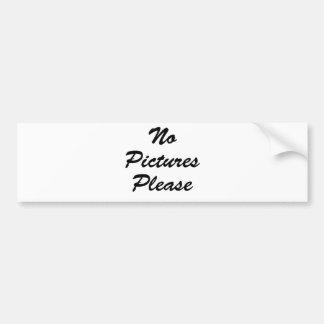 No Pictures Please Bumper Sticker