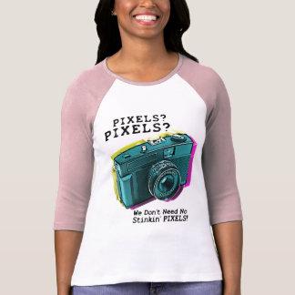 No Stinkin' Pixels T Shirt