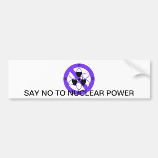 """""""NO TO NUCLEAR POWER""""* BUMPER STICKER"""