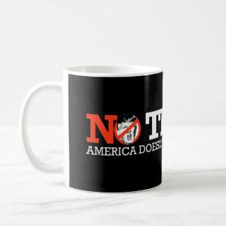 NO TRUMP - America doesn't need a dictator - - .pn Basic White Mug