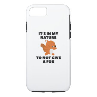Not Give A Fox iPhone 7 Case