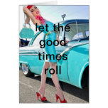 NOTECARD-LET THE GOOD TIMES ROLL NOTE CARD
