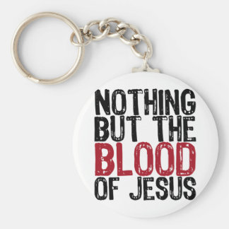 Nothing but the Blood Basic Round Button Key Ring