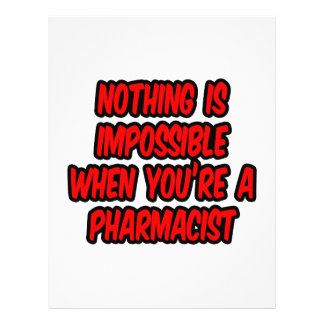 Nothing Is Impossible...Pharmacist 21.5 Cm X 28 Cm Flyer