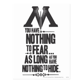 Nothing to Fear - Nothing to Hide Postcard