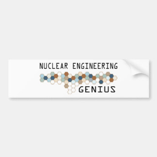 Nuclear Engineering Genius Bumper Sticker