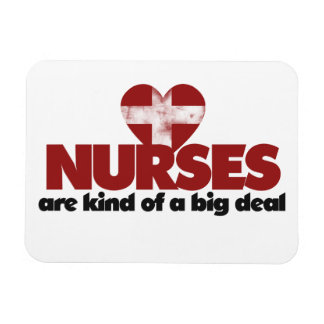 Nurses are kind of a big deal rectangular photo magnet