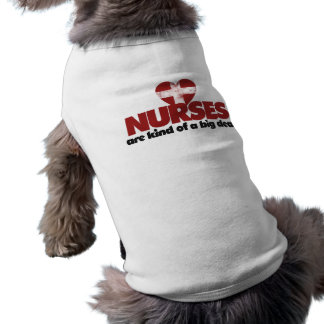 Nurses are kind of a big deal sleeveless dog shirt