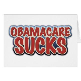 Obamacare Sucks Greeting Card
