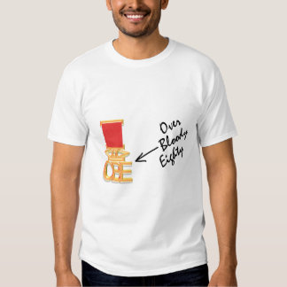 OBE (Over Bloody Eighty) T-Shirt