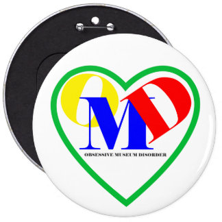 Obsessive Museum Disorder Button