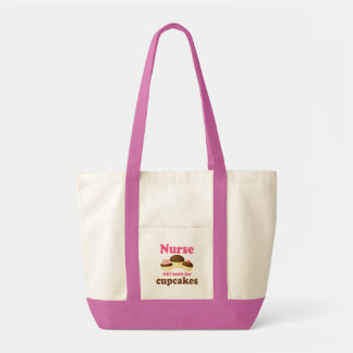 Occupation Will Work For Cupcakes Nurse Impulse Tote Bag