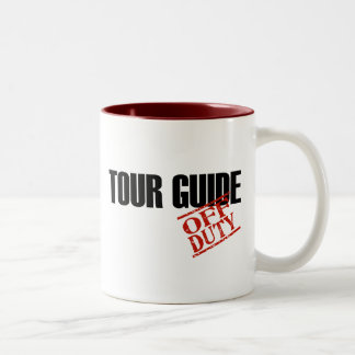 OFF DUTY TOUR GUIDE Two-Tone MUG
