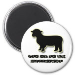 Ok to be a Black Sheep Different 6 Cm Round Magnet