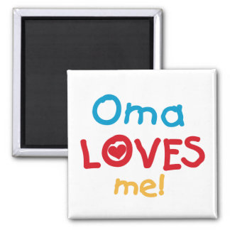 Oma Loves Me T-shirts and Gifts Square Magnet