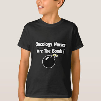 Oncology Nurses Are The Bomb! Tee Shirts