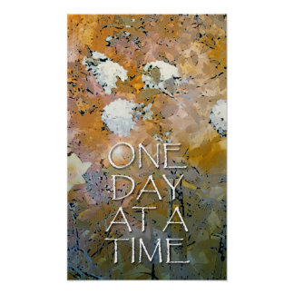 One Day at a Time Hydrangeas Poster