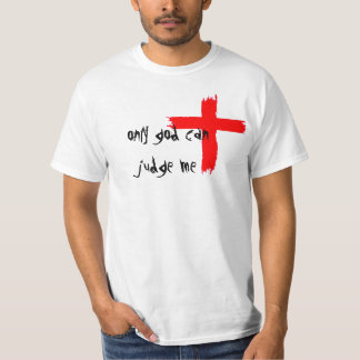 Only God Can Judge Me by IntoxMusicInc. Tee Shirts