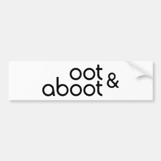 Oot & Aboot Bumper Sticker
