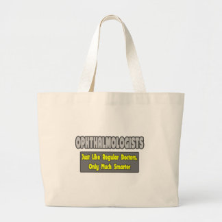 Ophthalmologists...Smarter Jumbo Tote Bag