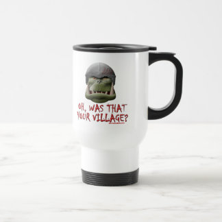 Orc: Was That Your Village? Stainless Steel Travel Mug
