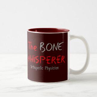 """Orthopedic Physician """"The Bone Whisperer"""" Two-Tone Mug"""