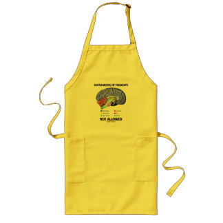 Outsourcing Of Thoughts Not Allowed (Brain Humor) Long Apron