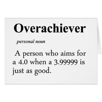 Overachiever Definition Note Card
