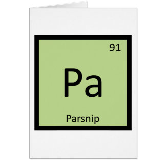 Pa - Parsnip Vegetable Chemistry Periodic Table Greeting Card