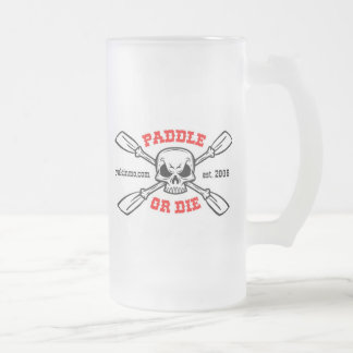 Paddle or Die Yakinmo.com Glass Beer Frosted Glass Mug