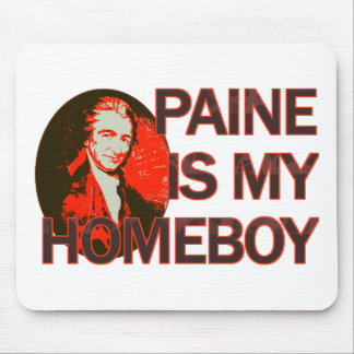 Paine Is My Homeboy Mouse Pad