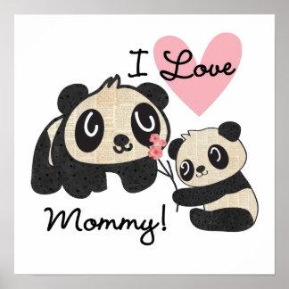 Pandas I Love Mommy Poster