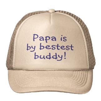 Papa Is My Bestest Buddy Cap