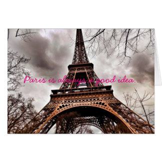 """Paris is always a good idea"" Note Card"