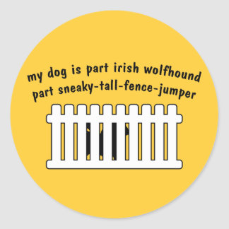 Part Irish Wolfhound Part Fence-Jumper Round Sticker