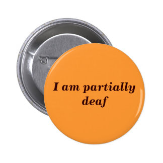 Partial Deafness Badge