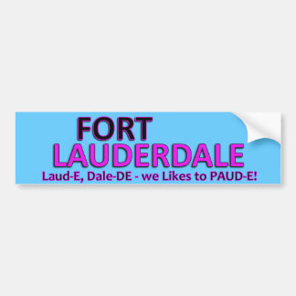 Party Time Fort Laud-er-Dale Bumper Sticker
