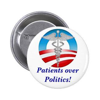 Patients over Politics! 6 Cm Round Badge