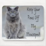 Paws Off Mousepad
